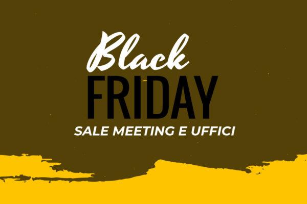 Black Friday – Promozione uffici e sale riunioni